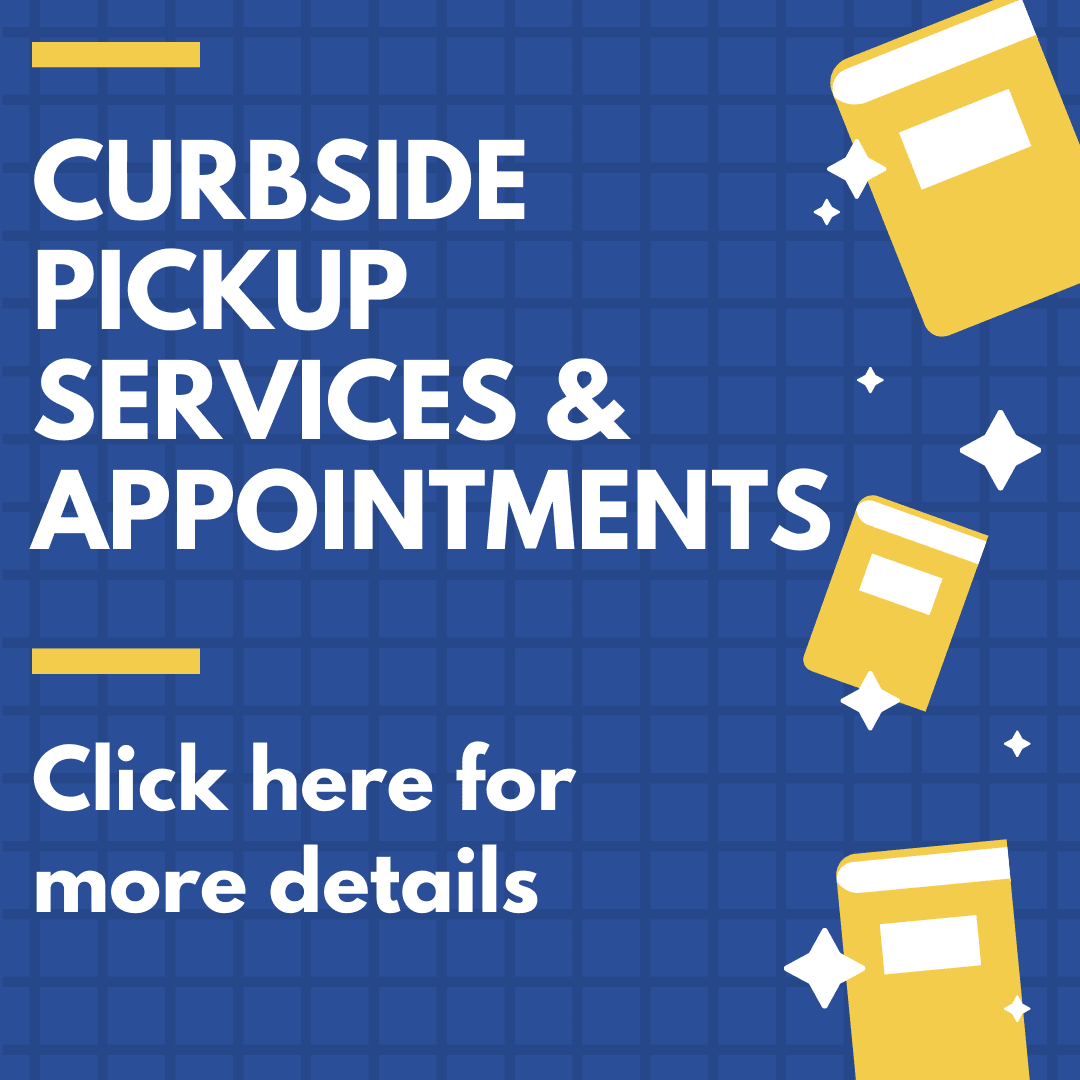 Curbside Pickup and Appointments